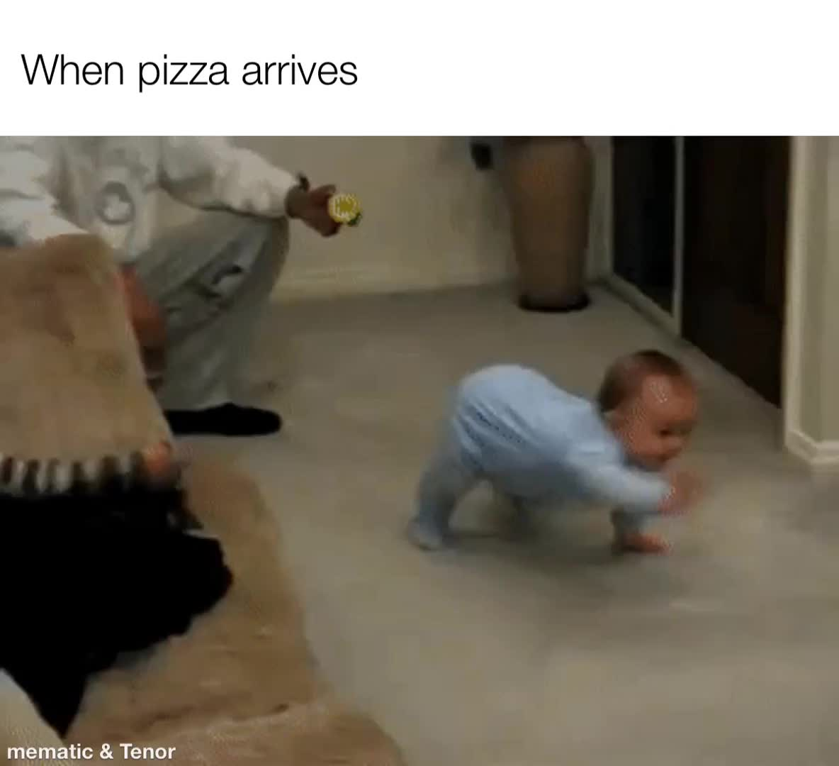 When Pizza arrives